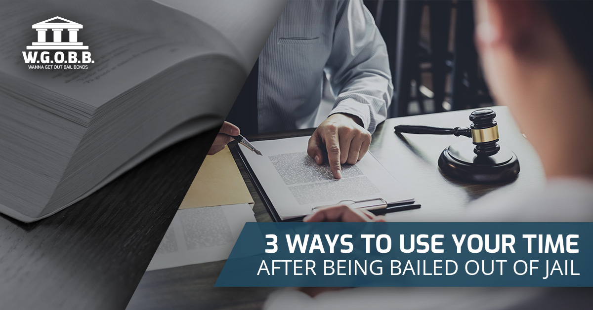 3 Ways to Use Your Time After Being Bailed Out of Jail