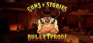 Image of Guns n Stories Bulletproof