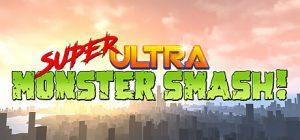 Image of Super Ultra Monster Smash