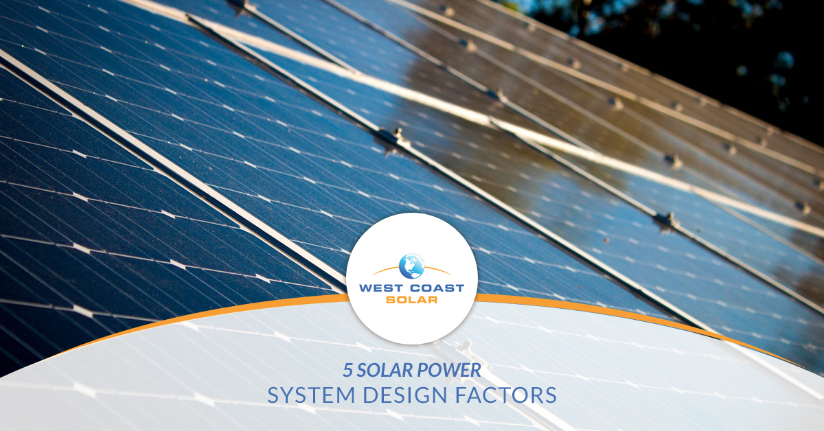 5 Solar Power System Design Factors