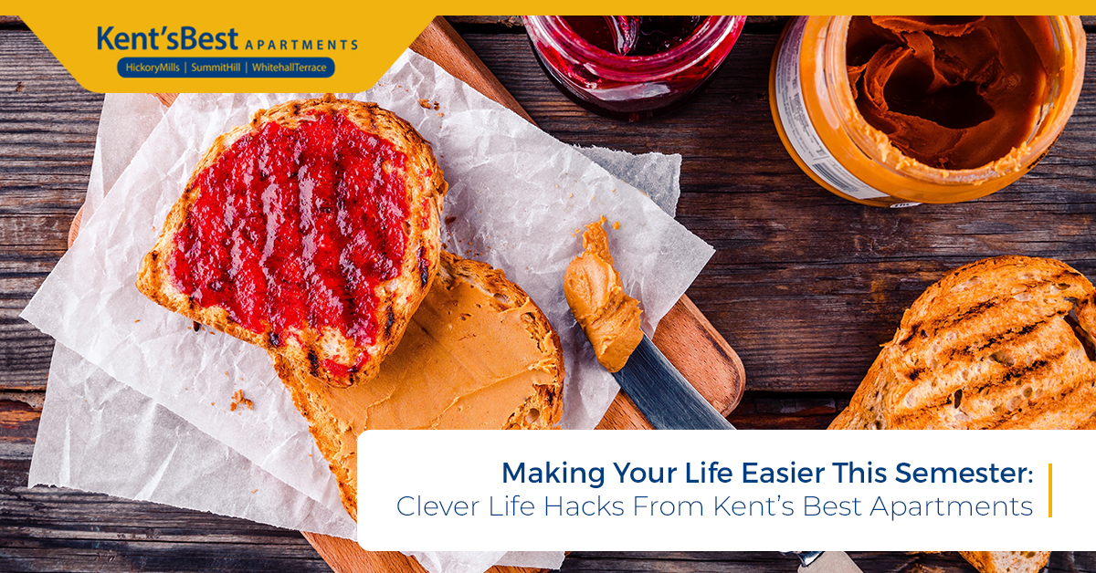 Making Your Life Easier This Semester - Clever Life Hacks From Kent's Best Apartments