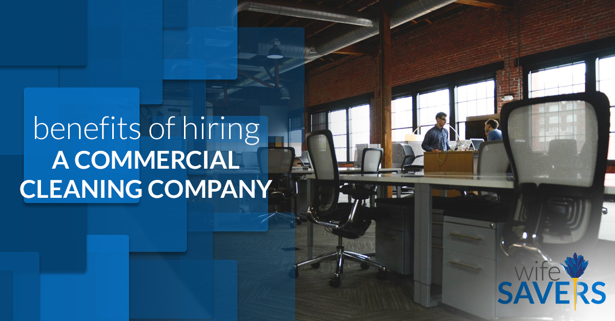 Benefits-of-Hiring-a-Commercial-Cleaning-Company-5b44f70622b61