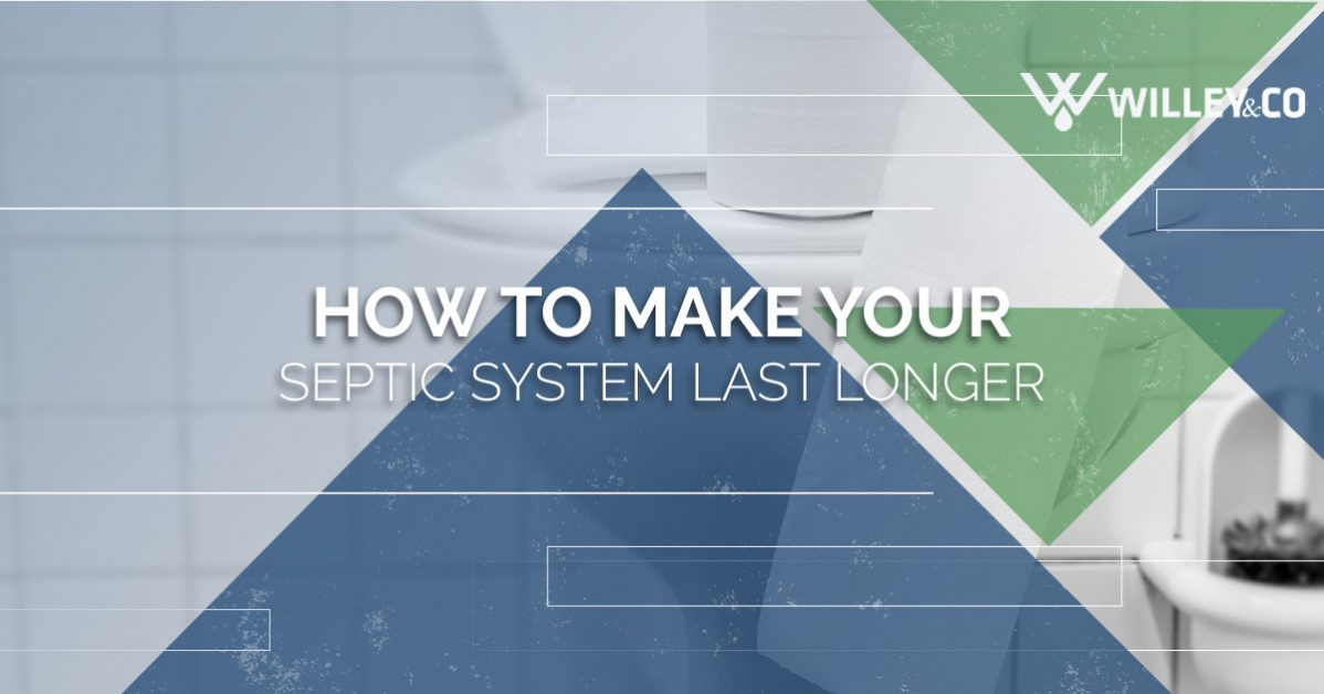 How to make your septic system last longer CTA banner