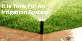 Time for an irrigation system featured Image