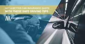 Get A Better Car Insurance Quote Safe Driving Tips