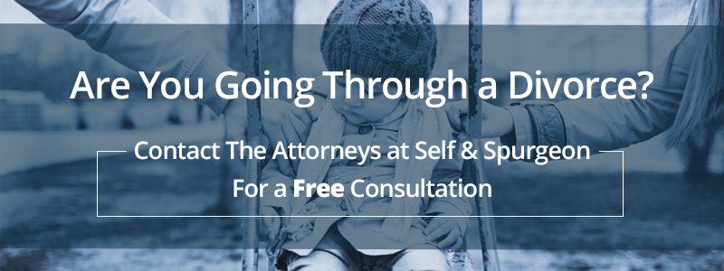 Are You Going Through a Divorce? Contact The Attorneys at Self & Spurgeon For a Free Consultation