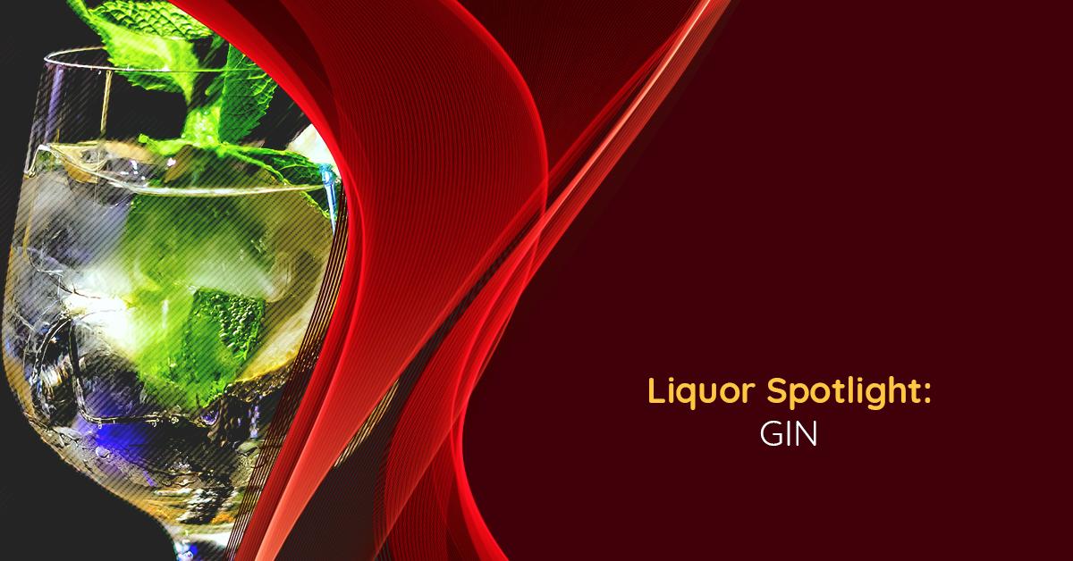 Liquor Spotlight - Gin