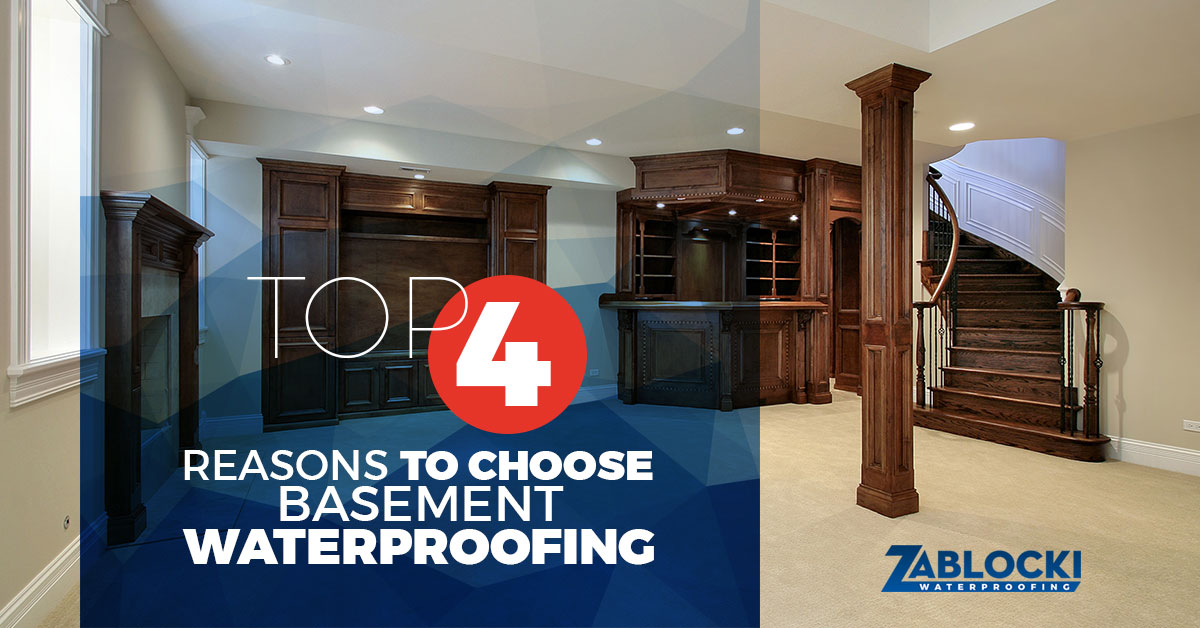 Top Four Reasons To Choose Basement Waterproofing